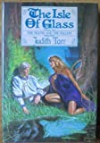 The Isle of Glass (The Hound and the Falcon Trilogy) (0312942370) by Tarr, Judith