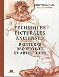 Techniques picturales anciennes. Peintures décoratives et artistiques