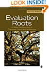 Evaluation Roots: A Wider Perspective...