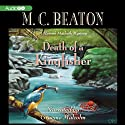 Death of a Kingfisher: A Hamish Macbeth Mystery (       UNABRIDGED) by M. C. Beaton Narrated by Graeme Malcolm