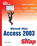 img - for Microsoft Office Access 2003 in a Snap book / textbook / text book