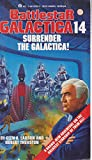 Surrender the Galactica