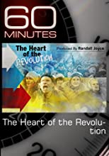 60 Minutes-The Heart of the Revolution