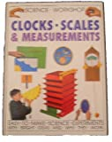 Clocks-Scales & Measurements (Science Workshop)