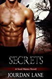 Secrets: A Soul Mates Novel (Soul Mates Series Book 4)