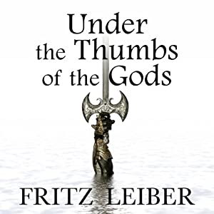 Under the Thumbs of the Gods Audiobook
