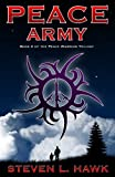 Peace Army (Peace Warrior Trilogy, Book 2)