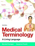 img - for Medical Terminology: A Living Language PLus MyMedicalTerminologyLab with Pearson eText -- Access Card Package (6th Edition) book / textbook / text book