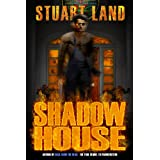 Shadow Houseby Stuart Land