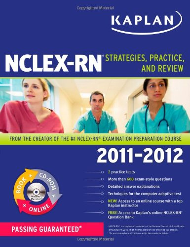 Kaplan Nclex-Rn 2011-2012 Edition With Cd-Rom: Strategies, Practice, And Review (Kaplan Nclex-Rn (W/Cd)) front-903168