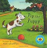 Pip the Puppy Jigsaw Book (0230707181) by Scheffler, Axel