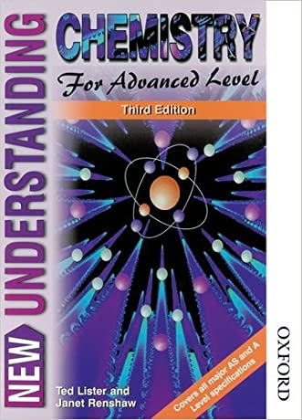 New Understanding Chemistry for Advanced Level Third Edition written by Ted Lister
