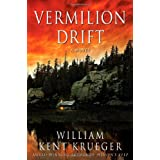 Vermilion Drift: A Novelby William Kent Krueger