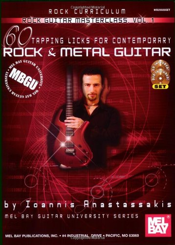 Mbgu: Rock Guitar Masterclass 1: 60 Tapping Licks (Mbgu) (Mel Bay Guitar University)