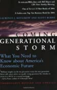 The Coming Generational Storm: What You Need to Know about America's Economic Future: Laurence J. Kotlikoff, Scott Burns: 9780262612081: Amazon.com: Books