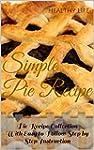 Simple Pie Recipe: Pie Recipe Collect...