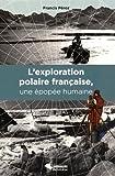 """Afficher """"L'exploration polaire francaise, une épopée humaine"""""""