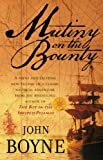 John Boyne Mutiny On The Bounty