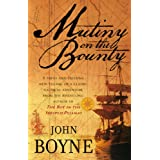 "Mutiny On The Bountyvon ""John Boyne"""