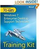 MCITP Self-Paced Training Kit (Exam 70-685): Windows 7, Enterprise Desktop Support Technician (Pro - Certification)