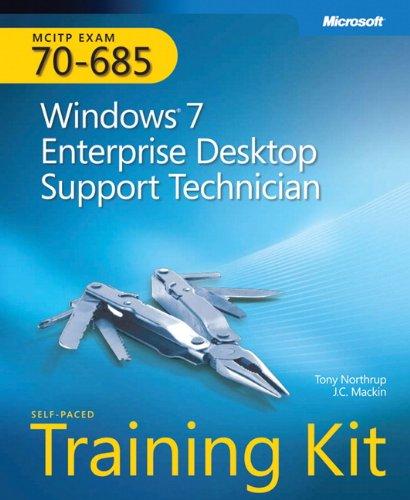 MCITP Self-Paced Training Kit (Exam 70-685): Windows 7, Enterprise Desktop Support Technician (Pro - Certification) (Windows 7 Certification compare prices)