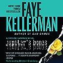 Jupiter's Bones: A Peter Decker and Rina Lazarus Novel (       UNABRIDGED) by Faye Kellerman Narrated by Mitchell Greenberg