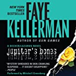 Jupiter's Bones: A Peter Decker and Rina Lazarus Novel (       UNABRIDGED) by Faye Kellerman Narrated by Mitchell Greenberg