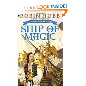Ship of Magic (The Liveship Traders, Book 1) by Robin Hobb and Stephen Youll