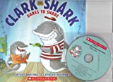 img - for Clark the Shark Dares to Share with Read Along Cd book / textbook / text book