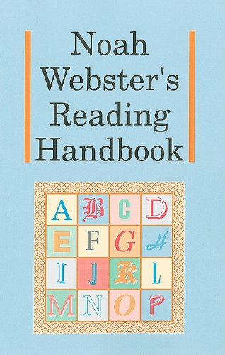 Noah Webster's Reading Handbook (Christian Liberty Press Phonics compare prices)