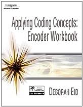 Applying Coding Concepts: Encoder Workbook