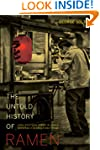 The Untold History of Ramen: How Poli...