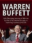 Warren Buffett: Life Changing Lessons...
