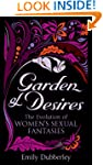 Garden of Desires: The Evolution of W...