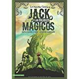 Jack y los Frijoles Magicos: La Novela Grafica (Graphic Spin en Español) (Spanish Edition)