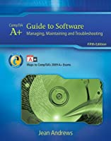A+ Guide to Software: Managing, Maintaining, and Troubleshooting, 5th Edition ebook download