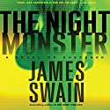 The Night Monster: A Novel of Suspense Audiobook by James Swain Narrated by Peter Jay Fernandez