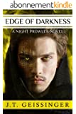 Edge of Darkness (A Night Prowler Novel) (English Edition)