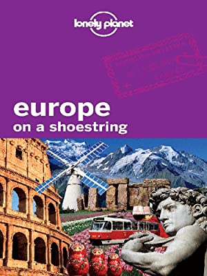 Lonely Planet Europe on a Shoesstring (Travel Guide)