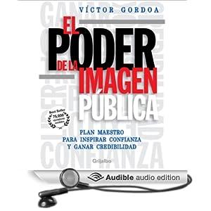 Amazon.com: El Poder de la Imagen Publica (Texto Completo