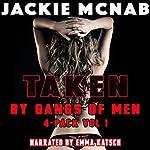 Taken by Gangs of Men: 4-Pack Vol 1 | Jackie McNab
