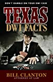 TEXAS DWI FACTS