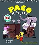 Paco et le jazz: 16 musiques � �couter