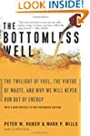 The Bottomless Well: The Twilight of...