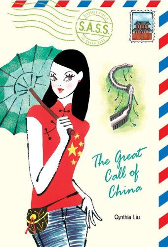 The Great Call of China (S.A.S.S.: Students Across the Seven Seas)