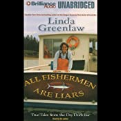All Fishermen Are Liars | [Linda Greenlaw]