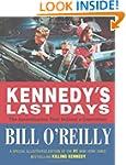 Kennedy's Last Days: The Assassinatio...