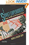 The Soviet Experiment: Russia, the US...