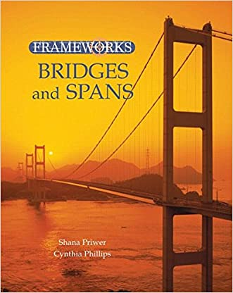 Bridges and Spans (Frameworks (Sharpe Focus)) written by Cynthia Phillips