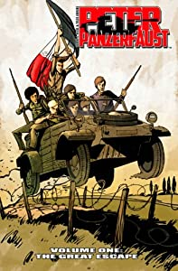 Peter Panzerfaust Volume 1: The Great Escape TP online